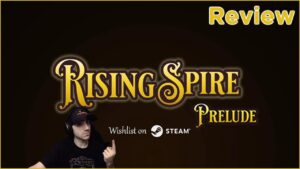 Rising Spire: Prelude